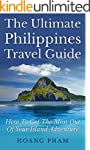 The Ultimate Philippines Travel Guide...