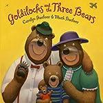 Goldilocks and the Three Bears | Caralyn Buehner,Mark Buehner