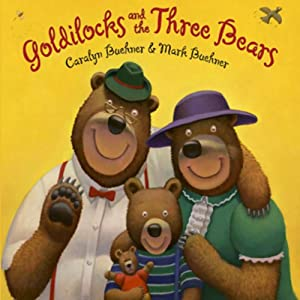 Goldilocks and the Three Bears Audiobook