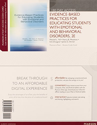 Evidence-Based Practices for Educating Students with Emotional and Behavioral Disorders, Pearson eText -- Access Card (2nd Edition)