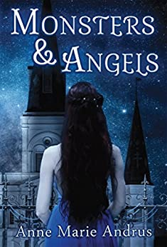 Monsters & Angels by [Andrus, Anne Marie]