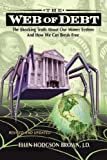 Web of Debt (Revised and Updated), Ellen Hodgson Brown, 0979560810