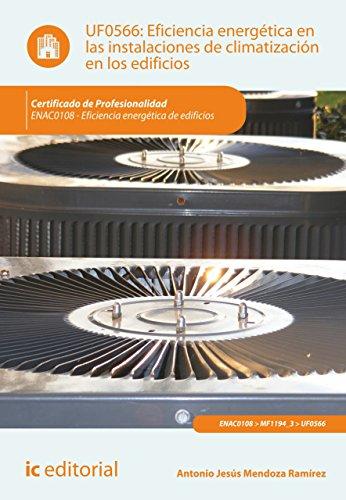 Descargar Libro Eficiencia Energética En Las Instalaciones De Climatización En Los Edificios. Enac0108 Antonio Jesús Mendoza Ramírez