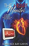 The Heart Monitor: A 30 Day Spiritual Evaluation of