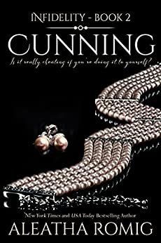 Cunning infidelity book 2 kindle edition by aleatha romig book cunning infidelity book 2 by romig aleatha fandeluxe Image collections