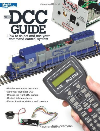Ebook The Dcc Guide How To Select And Use Your Command Control System By Fiehmann Don October 1