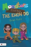 Monsters Do Not Know Tae Kwon Do