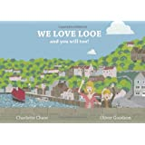 We Love Looe and You Will Too!