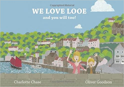 Book We Love Looe and You Will Too!