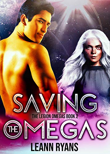 Saving the Omegas (The Legion Omegas Book 2)