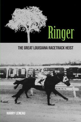 Black Humor Ringer - Ringer: The Great Louisiana Racetrack Heist (A Brotherhood of Mischief Adventure) (Volume 1)