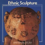 Ethnic Sculpture, Malcolm McLeod and John Mack, 0674268547