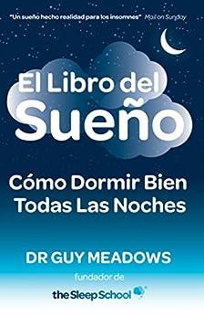 El libro del sueno como dormir bien todas las noches - Como dormir bien ...