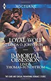 Loyal Wolf and Immortal Obsession (Harlequin Nocturne)