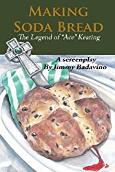 Making Soda Bread: The Legend of