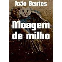 Moagem de milho (Portuguese Edition)