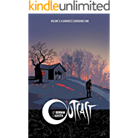 Outcast by Kirkman & Azaceta Vol. 1: A Darkness Surrounds Him book cover