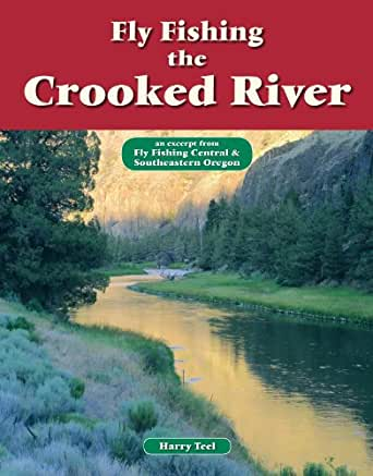 Fly fishing the crooked river an excerpt from for Amazon fly fishing