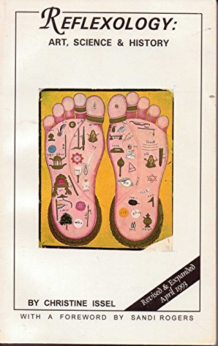 Reflexology: Art, Science and History