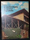 Arquitectura Popular Española [Volume Two--Tomo 2--Only]