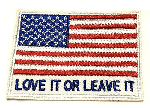 Love IT OR Leave IT Embroidered Patch Tactical Military Morale Patriotic Motorcycle US Veteran American Flag Series Iron or Sew-on Emblem Badge Appliques Application Fabric Patches