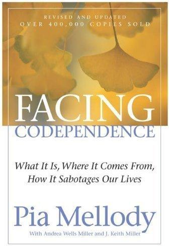 Facing Codependence by Pia Mellody (Jun 1 1989)