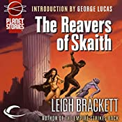 The Reavers of Skaith: Eric John Stark, Book 4 | Leigh Brackett