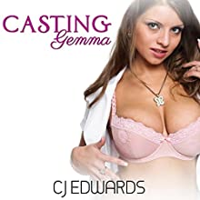 Casting Gemma: Porn Casting, Book 1 Audiobook by C J Edwards Narrated by Anthony Lee