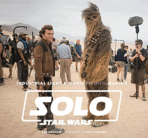 Industrial Light & Magic Presents: Making Solo: A Star Wars Story ()