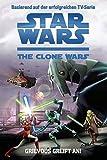 Star Wars: The Clone Wars Jugendroman, Bd. 1: Grievous greift an