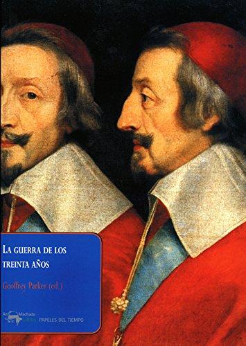La guerra de los treinta años (Papeles del tiempo nº 3) (Spanish Edition)