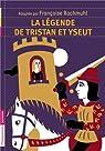 La légende de Tristan et Yseut par Rachmuhl