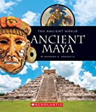 Ancient Maya, Barbara A. Somervill, 0531259811
