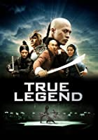 True Legend (English Subtitled)