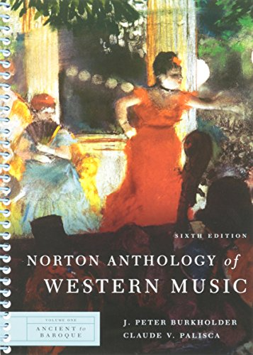 6th Edition Music Book - Norton Anthology of Western Music (Sixth Edition) (Vol. 1: Ancient to Baroque)