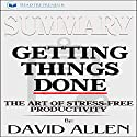 Summary: Getting Things Done: The Art of Stress-Free Productivity Audiobook by  Readtrepreneur Publishing Narrated by Michael Stuhre