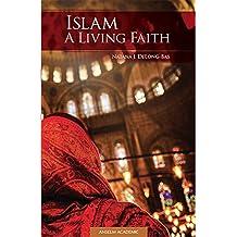 Islam: A Living Faith