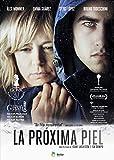 La Próxima Piel [DVD]