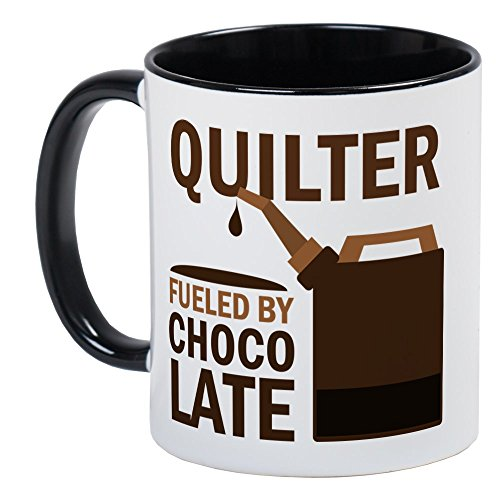 CafePress Quilter Fueled By Chocolate Mug Unique Coffee Mug, Coffee Cup ()