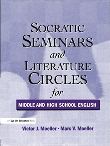 Socratic Seminars And Literature Circles 9781930556225