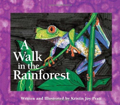 (A Walk in the Rainforest (A Simply Nature Book))