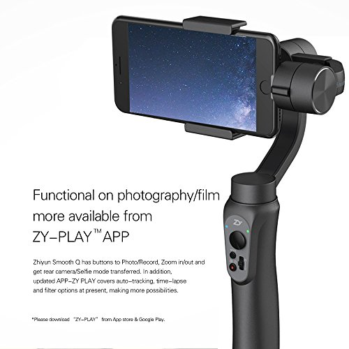 Zhiyun Smooth-Q 3 Axis Handheld Steady Gimbal PTZ Camera Mount for all Smart Phones within 7'...