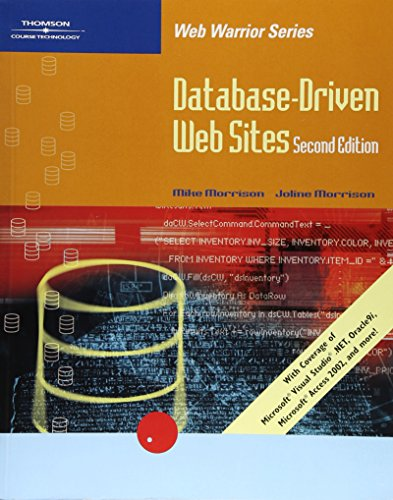 Database-Driven Web Sites (Web Warrior Series)