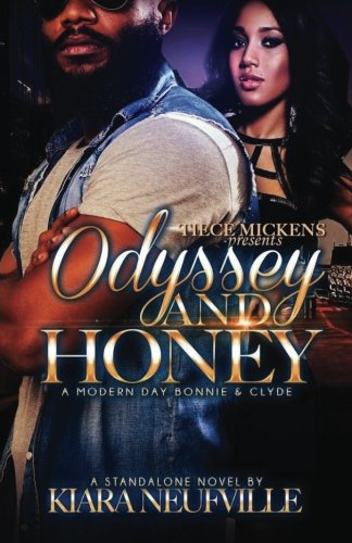 Read Online Odyssey and Honey A Modern Day Bonnie Clyde ebook