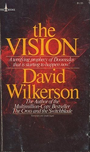 The Vision David Wilkerson