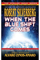 When the Blue Shift Comes Kindle Edition