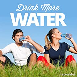 Drink More Water Hypnosis