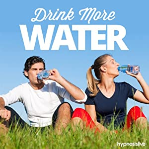 Drink More Water Hypnosis Speech
