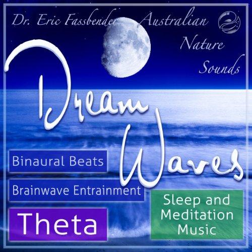 Dream Waves - Binaural Beats T...