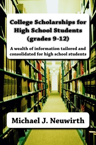 College Scholarships for High School Students (grades 9-12)